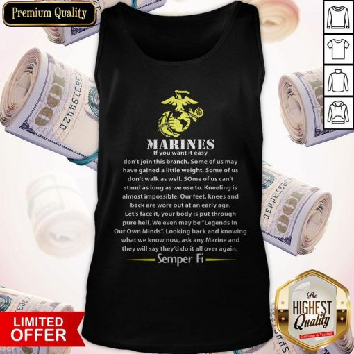 Marines If You Want It Easy Don'T Join This Branch Semper Fi Tank Top