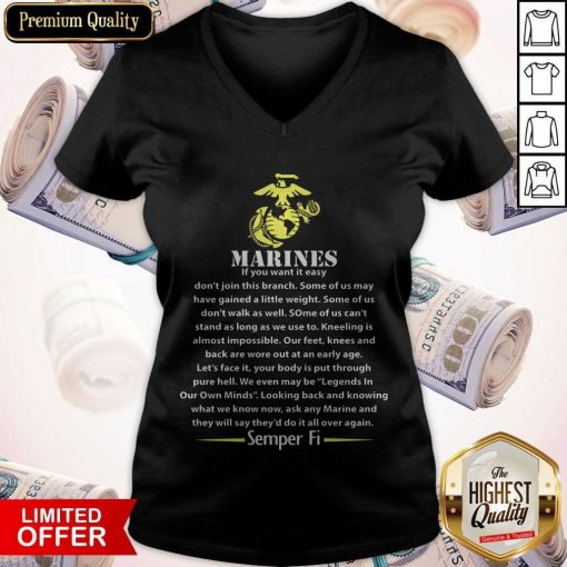 Marines If You Want It Easy Don'T Join This Branch Semper Fi V-neck