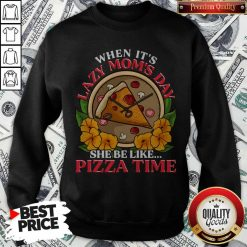 Official Lazy Mom Day Pepperoni Pizza Sweatshirt