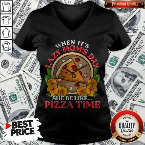 Official Lazy Mom Day Pepperoni Pizza V-neck