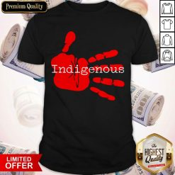 Official Native American Indigenous Shirt