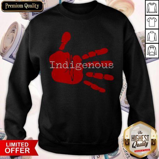 Official Native American Indigenous Sweatshirt