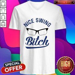 Official Nice Swing Glasses Bitch V-neck