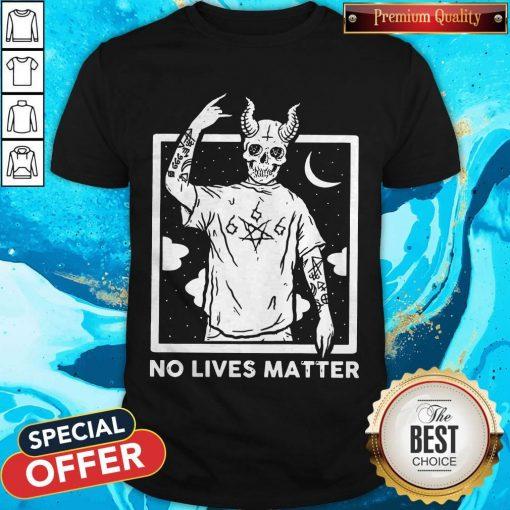 Official Satan No Lives Matter T-Shirt