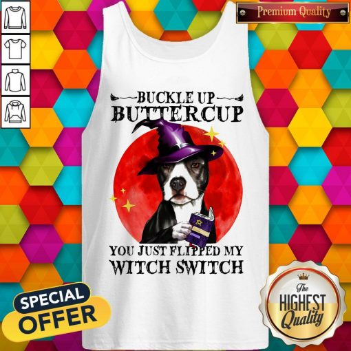 Pitbull Buckle Up Buttercup You Just Flipper My Witch Switch Sunset Tank Top