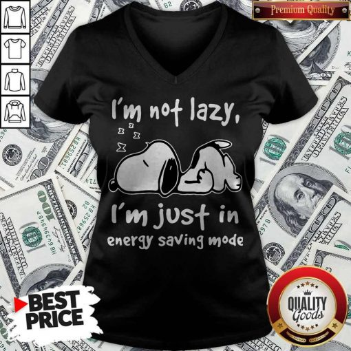 Snoopy I'm Not Lazy I'm Just In Energy Saving Mode V-neck