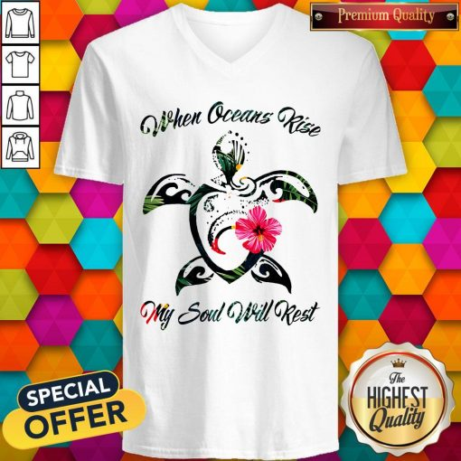 Turtle Hawaii When Oceans Rise My Soul Will Rest V-neck