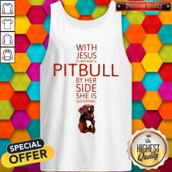 With Jesus In Her Heart And Pitbull By Her Side She Is Unstoppable Tank Top