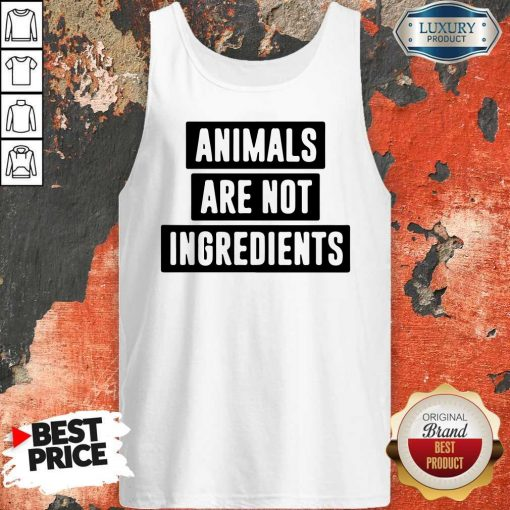 Animals Are Not Ingredients Tank Top