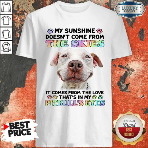 Doesn't Come From The Skies It Comes From The Love That's Eyes Shirt