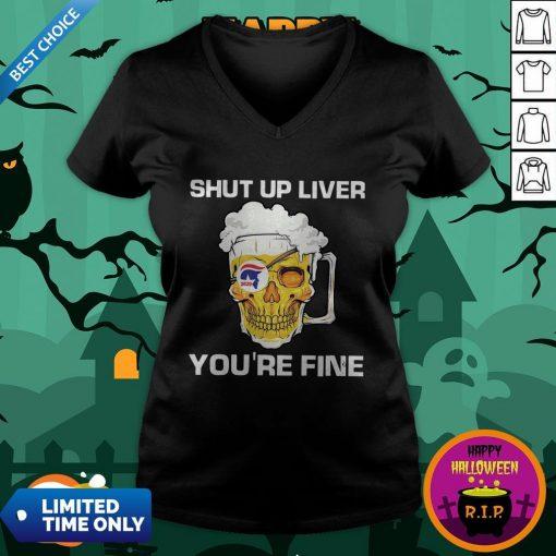 Donald Trump Skull Beer Shut Up Liver You're Fine V-neck