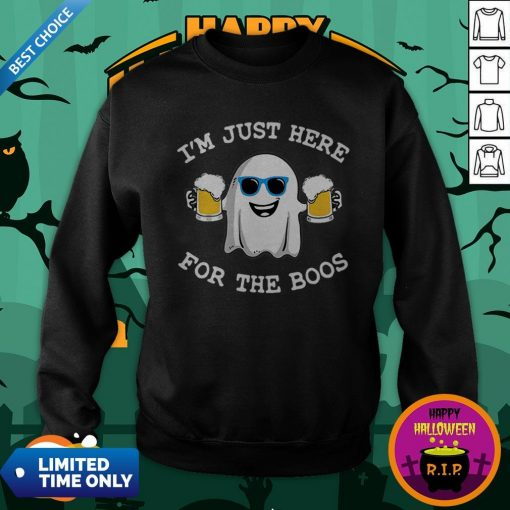 Ghost I'm Just Here For The Boos Halloween Sweatshirt