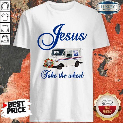 Good Jesus Take The Wheel Shirt