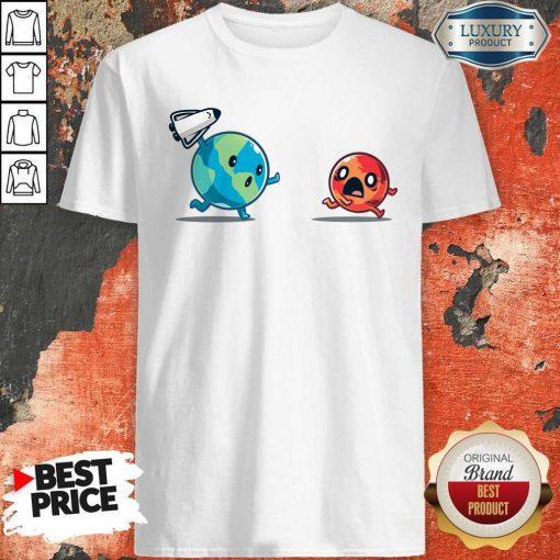Good Mars Invasion Run Shirt