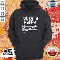 Good Put On A Happy Face Music Hoodie