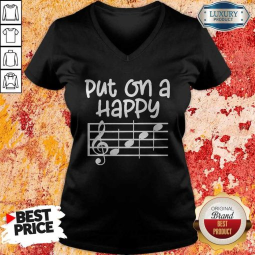 Good Put On A Happy Face Music V-neck