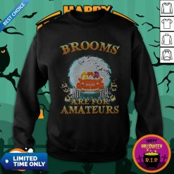 Halloween Brooms Are For Amateurs Jeep SweatshirtHalloween Brooms Are For Amateurs Jeep Sweatshirt