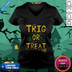 Halloween Math Teacher Trig Or Treat Student School College V-neck