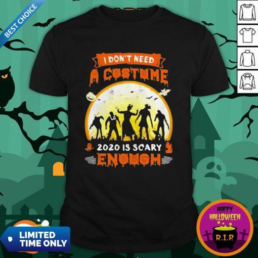 Halloween Nurse I Don't Need A Costume 2020 Is Scary Enough Sunset ShirtHalloween Nurse I Don't Need A Costume 2020 Is Scary Enough Sunset Shirt