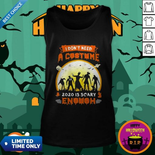 Halloween Nurse I Don't Need A Costume 2020 Is Scary Enough Sunset Tank Top