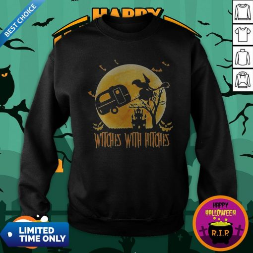 Happy Halloween Camping Witches With Hitches Moon Sweatshirt