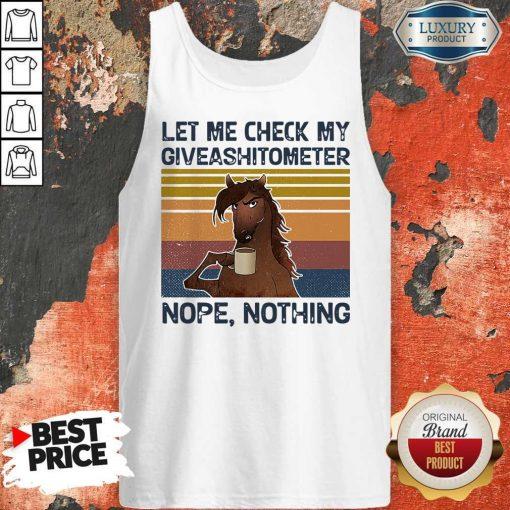 Horse Let Me Check My Giveashitometer Nope Retro Tank Top