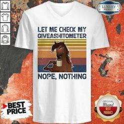 Horse Let Me Check My Giveashitometer Nope Retro V-neck