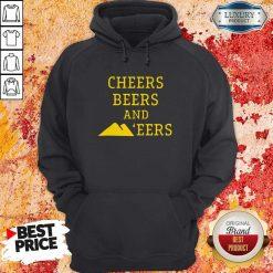 Hot Cheers Beers And 'eers Hoodie
