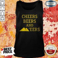 Hot Cheers Beers And 'eers Tank Top