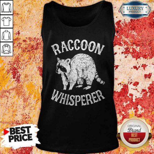 Hot Raccoon Whisperer Tank Top