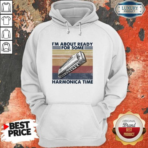 I'm About Ready For Some Harmonica Time Vintage Retro Hoodie