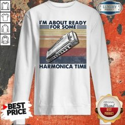 I'm About Ready For Some Harmonica Time Vintage Retro Sweatshirt
