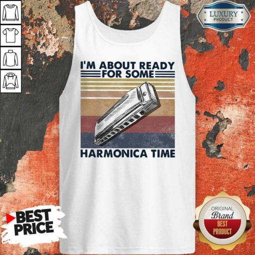 I'm About Ready For Some Harmonica Time Vintage Retro Tank TopI'm About Ready For Some Harmonica Time Vintage Retro Tank Top