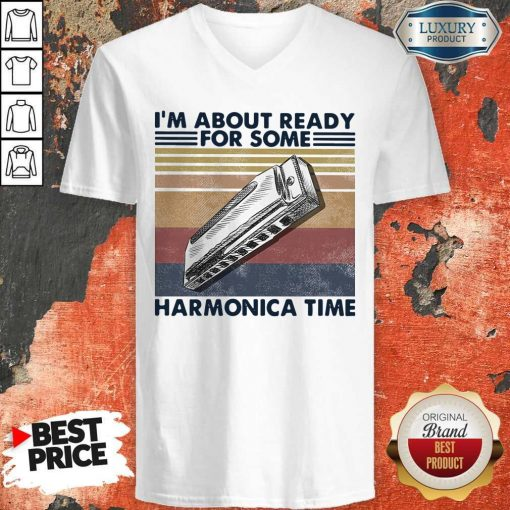 I'm About Ready For Some Harmonica Time Vintage Retro V-neck