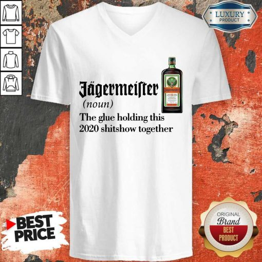 Jagermeister Noun The Glue Holding This Together V-neckJagermeister Noun The Glue Holding This Together V-neck