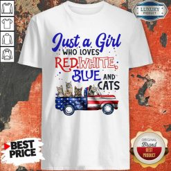 Just A Girl Who Loves Red White Blue And Cats American Flag Shirt