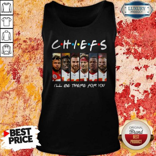 Kansas City Chiefs I'll Be There For You Tank Top