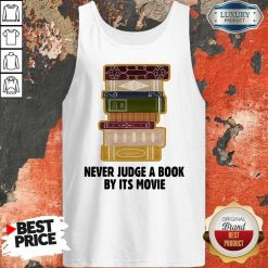 Never Judge A BookBy It's Movie Tank TopNever Judge A BookBy It's Movie Tank Top