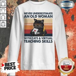 Never Underestimate An Old Woman With Cats Vintage Retro Sweatshirt