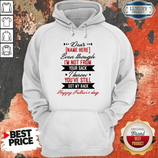 Personalized Dear Dad Even Though I'm Not From Mug Beer Stein Father's Day GiftsPersonalized Dear Dad Even Though I'm Not From Mug Beer Stein Father's Day Gifts Hoodie Hoodie