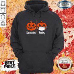 Pumpkin Expectations Pumpkin Face Mask Reality Hoodie