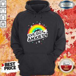Rainbow I've Got Anxiety Hoodie