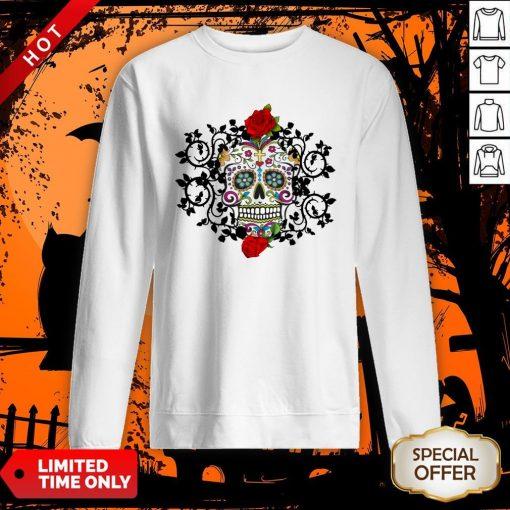 Sugar Skull And Roses Dia De Los Muertos Sweatshirt