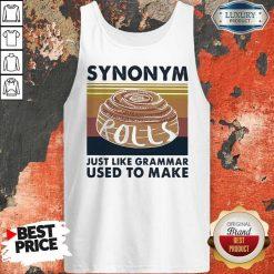 Synonym Rolls Just Like Grammar Used To Make Vintage Tank Top