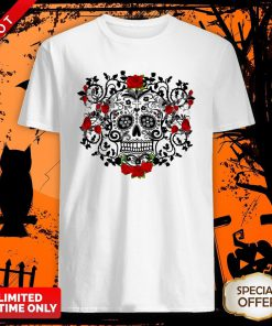 The Mexican Black Sugar Skull And Roses Day Of The Dead Muertos Shirt