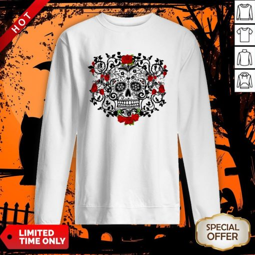 The Mexican Black Sugar Skull And Roses Day Of The Dead Muertos Sweatshirt