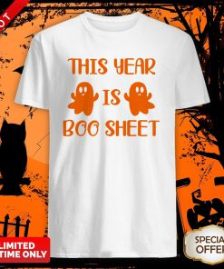 This Year Is Boo Sheet Shirt