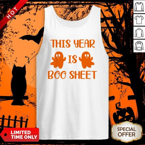 This Year Is Boo Sheet Tank Top