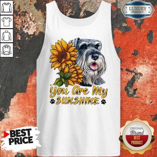 You Are My Sunshine Schnauzer Sunflower Tank Top