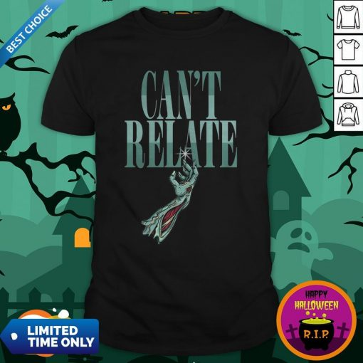Zombie Can't Relate Halloween ShirtZombie Can't Relate Halloween Shirt